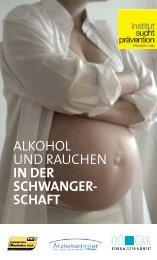 alkohol und rauchen in der schwanger- schaft - Institut ...