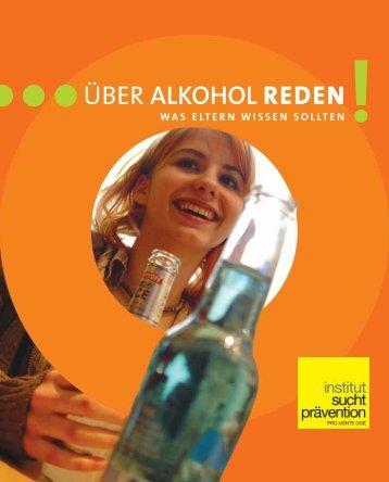 ÜBER ALKOHOL REDEN - Institut Suchtprävention