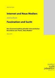 Internet und Neue Medien - Institut Suchtprävention