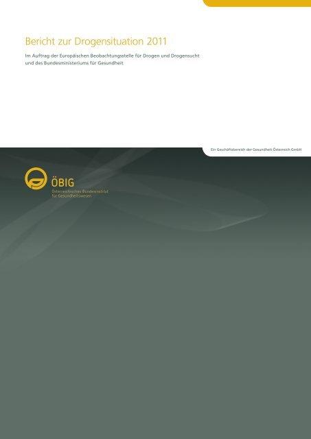 Bericht zur Drogensituation 2011 - Bundesministerium für Gesundheit