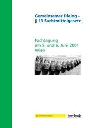 Gemeinsamer Dialog - § 13 Suchtmittelgesetz - Institut ...