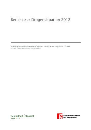 Bericht zur Drogensituation 2012 - Bundesministerium für Gesundheit