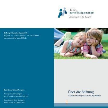 Über die Stiftung - Stiftung Präventive Jugendhilfe
