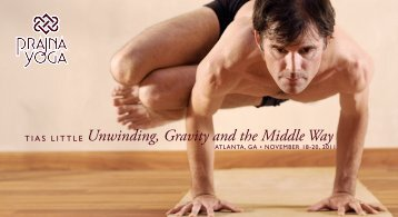 Unwinding, Gravity and the Middle Way - Prajna Yoga