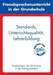 Standards, Unterrichtsqualität, Lehrerbildung - Stiftung LERNEN