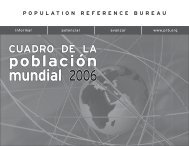 Cuadro de la población mundial 2006 - Population Reference Bureau