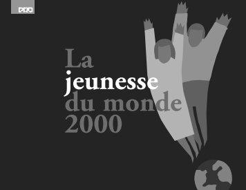 La Jeunesse du Monde 2000 - Population Reference Bureau