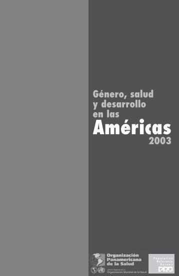 Género, salud y desarrollo en las Américas 2003 - Population ...