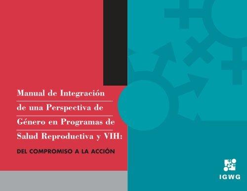 Manual de integración de género en programas de salud ... - IGWG