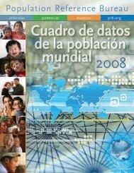 Cuadro de la población mundial 2008 - Population Reference Bureau