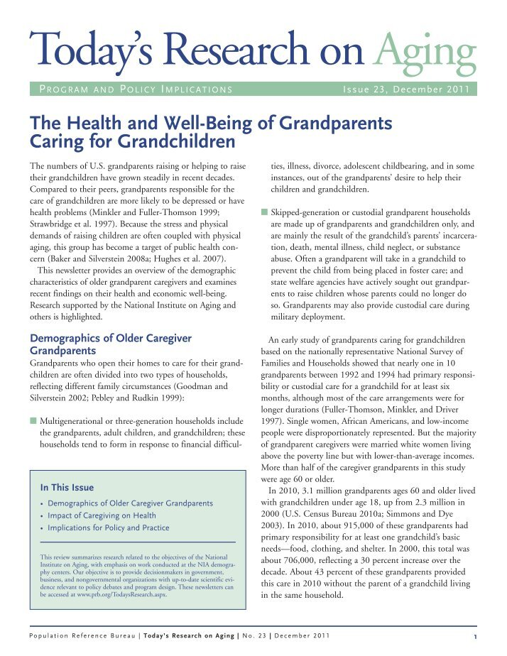 challenges faced when grandparents raise grandchildren essay Grandparents raising grandchildren: a review of the literature with practice implications  tang, f, jang, h, carr copeland, v (2015) challenges and resilience in african american grandparents raising grandchildren: a review of the literature with practice implicationsgrandfamilies:  challenges faced by african american grandparents.