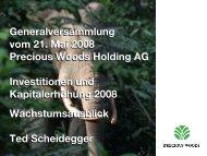 Projekte Kapitalerhöhung und Ausblick, Ted ... - Precious Woods