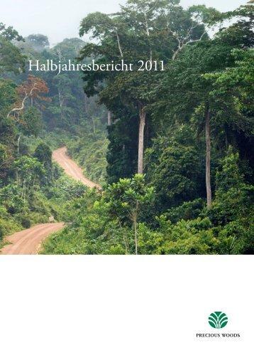 Halbjahresbericht 2011 - Precious Woods