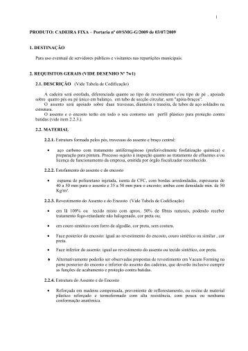 PRODUTO: CADEIRA FIXA – Portaria nº 69/SMG-G/2009 de 03/07 ...