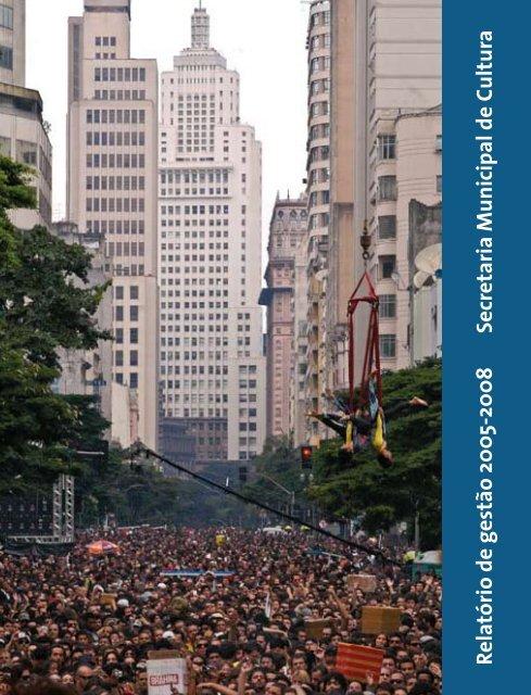 Relatório de gestão 2005-2008 - Prefeitura de São Paulo
