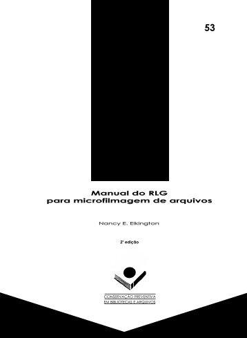 Manual do RLG para microfilmagem de arquivos Manual ... - ARQ-SP