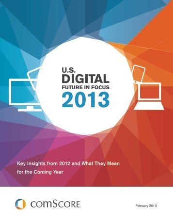 2013 US Digital Future in Focus