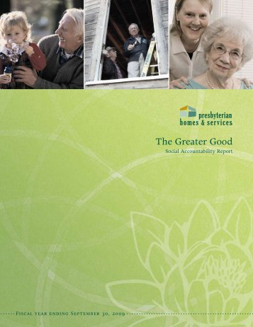 2009 Social Accountability Report - Presbyterian Homes & Services