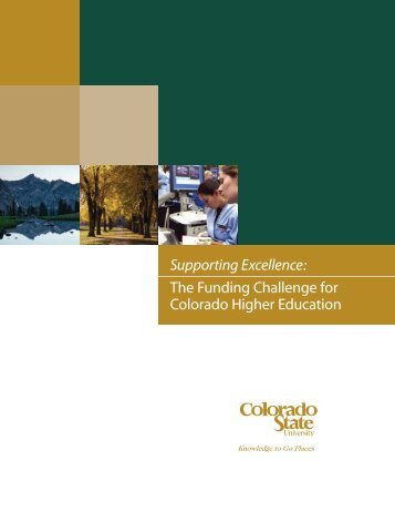 Supporting Excellence: The Funding Challenge for Colorado Higher ...