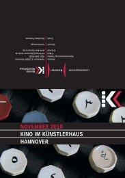 November 2010 KINo Im KÜNSTLerhAUS hANNover - Presseserver ...