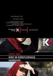April 2011 KiNO iM KÜNSTlErhAUS hANNOVEr - Presseserver der ...