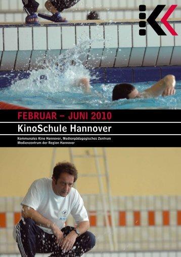 Februar – Juni 2010 KinoSchule Hannover - Presseserver der ...