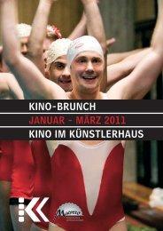 Kino-BrUnch JAnUAr - März 2011 Kino iM KÜnstlErhAUs