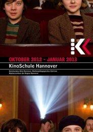 OktOber 2012 - Januar 2013 kinoSchule Hannover - Presseserver ...