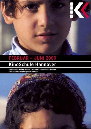 Februar – Juni 2009 KinoSchule Hannover - Presseserver der ...
