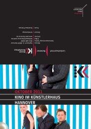 OktOber 2011 kINO IM kÜNStLerhAUS hANNOVer - Presseserver ...