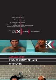 Januar 2010 KInO IM KÜnSTLErhauS hannOVEr - Presseserver der ...