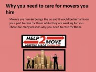 Why you need to care for movers you hire
