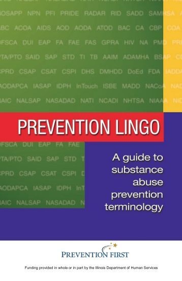 Prevention Lingo: A Guide to Substance Abuse ... - Prevention First
