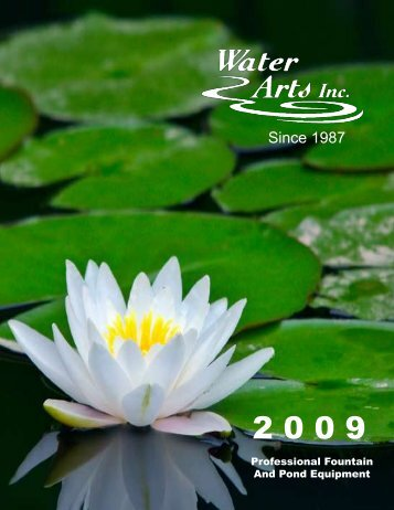 Since 1987 - Water Arts Inc.