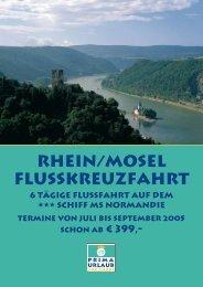 Rhein/Mosel Flusskreuzfahrt 6 tägige Flussfahrt auf ... - Prima Urlaub