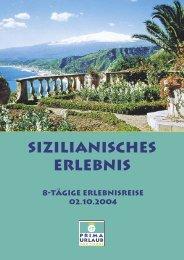 Sizilianisches Erlebnis - Prima Urlaub