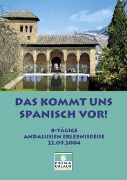 Das kommt uns Spanisch vor! 8-tägige Andalusien ... - Prima Urlaub