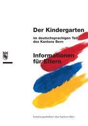 Der Kindergarten im deutschsprachigen Teil des Kantons Bern ...