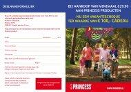 TER wAARDE VAN € 100,- CADEAU - Princess