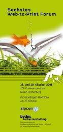 Sechstes Web-to-Print Forum - Print & Media Forum AG