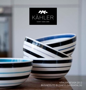 KÄHLER DESIGN 2012 BUSINESS-TO-BUSINESS GAVEKATALOG