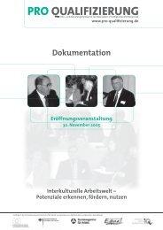 Dokumentation der Eröffnungsveranstaltung - Pro Qualifizierung
