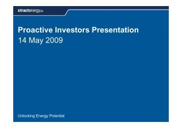 Xtract Energy One2One Investor Presentation 14 May 2009