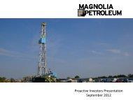 Magnolia Petroleum One2One Investor Presentation - Proactive ...