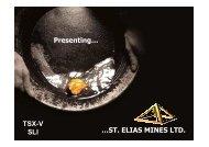 Presenting… …ST. ELIAS MINES LTD. TSX-V SLI - Proactive Investors