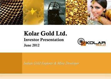 Kolar Gold Investor Presentation - Proactive Investors