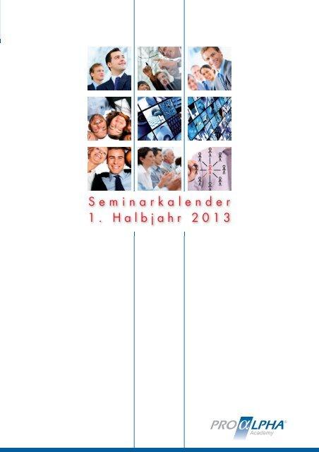 Seminarkalender 1 Halbjahr 2013 Proalpha