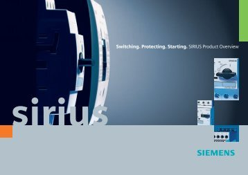 Switching. Protecting. Starting. SIRIUS Product Overview