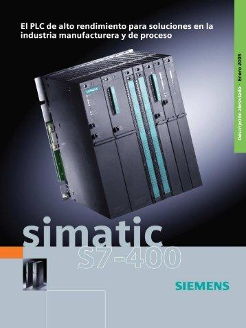 SIMATIC S7-400 - El PLC de alto rendimiento para soluciones en la ...