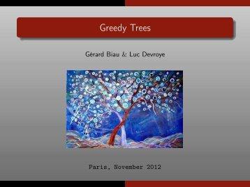 Greedy Trees